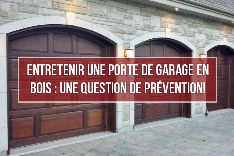 entretenir une porte de garage en bois